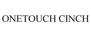 mark for ONETOUCH CINCH, trademark #86773848