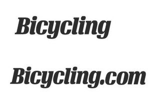 mark for BICYCLING BICYCLING.COM, trademark #86779711