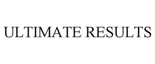 mark for ULTIMATE RESULTS, trademark #86780382