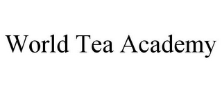 mark for WORLD TEA ACADEMY, trademark #86781780