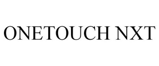 mark for ONETOUCH NXT, trademark #86793924