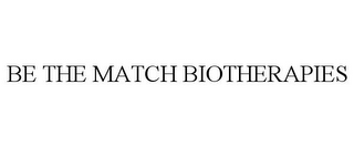 mark for BE THE MATCH BIOTHERAPIES, trademark #86794683
