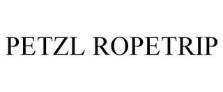 mark for PETZL ROPETRIP, trademark #86800811