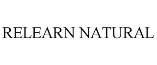 mark for RELEARN NATURAL, trademark #86845709