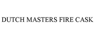 mark for DUTCH MASTERS FIRE CASK, trademark #86875000