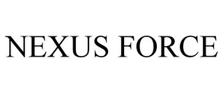 mark for NEXUS FORCE, trademark #86902329