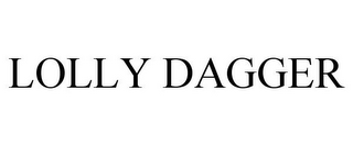 mark for LOLLY DAGGER, trademark #86924160
