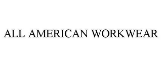 mark for ALL AMERICAN WORKWEAR, trademark #86960534