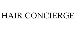 mark for HAIR CONCIERGE, trademark #86974648