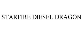 mark for STARFIRE DIESEL DRAGON, trademark #87029726