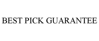 mark for BEST PICK GUARANTEE, trademark #87029800