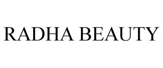 mark for RADHA BEAUTY, trademark #87039494