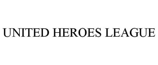 mark for UNITED HEROES LEAGUE, trademark #87041903