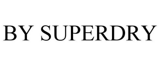 mark for BY SUPERDRY, trademark #87059503