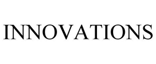 mark for INNOVATIONS, trademark #87059578
