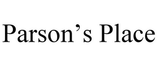 mark for PARSON'S PLACE, trademark #87086320