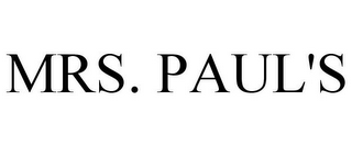 mark for MRS. PAUL'S, trademark #87126359