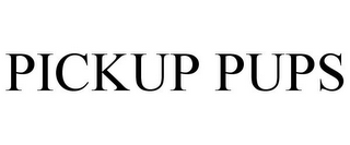 mark for PICKUP PUPS, trademark #87127612