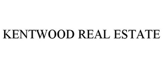 mark for KENTWOOD REAL ESTATE, trademark #87138688