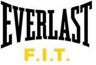mark for EVERLAST F.I.T., trademark #87141781