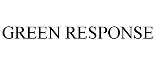 mark for GREEN RESPONSE, trademark #87142611