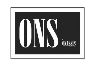 mark for ONS BY ONASSIS NEW YORK, trademark #87164485