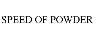 mark for SPEED OF POWDER, trademark #87168559