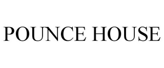 mark for POUNCE HOUSE, trademark #87170526