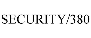 mark for SECURITY/380, trademark #87210806