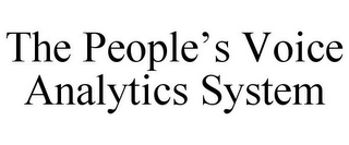 mark for THE PEOPLE'S VOICE ANALYTICS SYSTEM, trademark #87228117