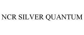 mark for NCR SILVER QUANTUM, trademark #87228193