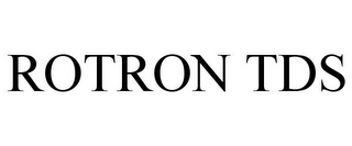 mark for ROTRON TDS, trademark #87253431