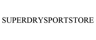 mark for SUPERDRYSPORTSTORE, trademark #87268964