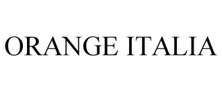 mark for ORANGE ITALIA, trademark #87276941