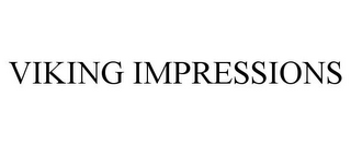 mark for VIKING IMPRESSIONS, trademark #87284100