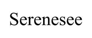 mark for SERENESEE, trademark #87324792