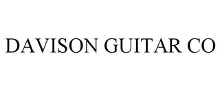 mark for DAVISON GUITAR CO, trademark #87325618