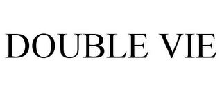 mark for DOUBLE VIE, trademark #87327316