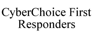 mark for CYBERCHOICE FIRST RESPONDERS, trademark #87337950