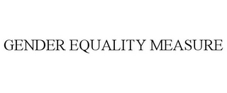 mark for GENDER EQUALITY MEASURE, trademark #87342256