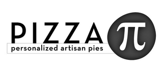 mark for PIZZA PERSONALIZED ARTISAN PIES, trademark #87356370