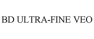 mark for BD ULTRA-FINE VEO, trademark #87360346
