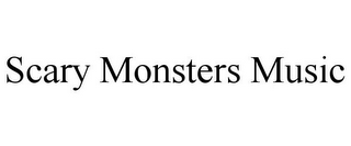 mark for SCARY MONSTERS MUSIC, trademark #87382101