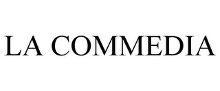 mark for LA COMMEDIA, trademark #87392346