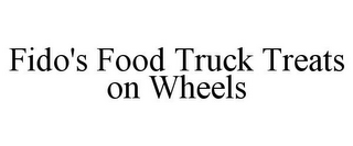 mark for FIDO'S FOOD TRUCK TREATS ON WHEELS, trademark #87436235