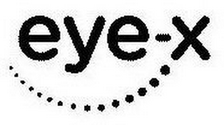 mark for EYE-X, trademark #87442136