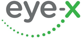 mark for EYE-X, trademark #87467559