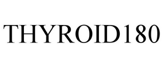 mark for THYROID180, trademark #87486149
