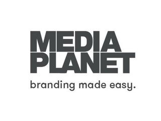 mark for MEDIA PLANET BRANDING MADE EASY., trademark #87506675