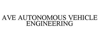 mark for AVE AUTONOMOUS VEHICLE ENGINEERING, trademark #87528687
